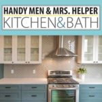 Handy Men & Mrs. Helper Kitchen & Bath